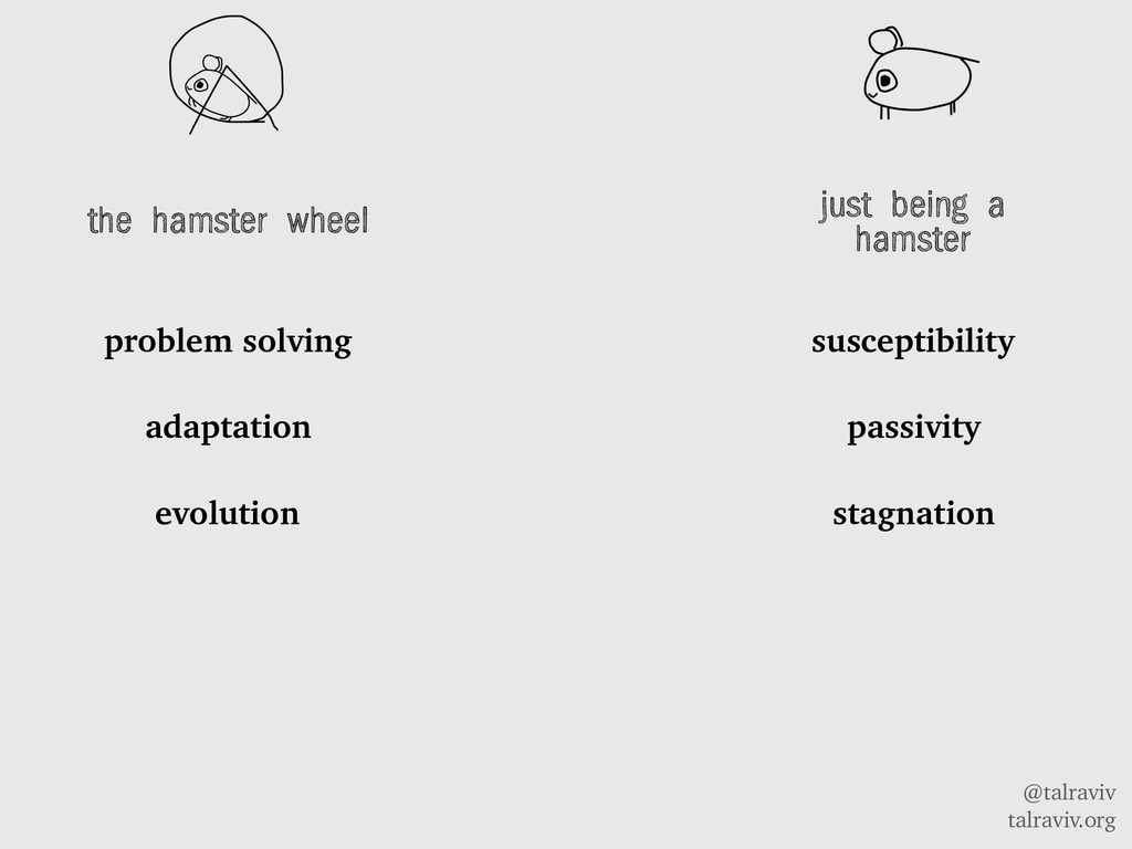 @talraviv talraviv.org the hamster wheel proble...