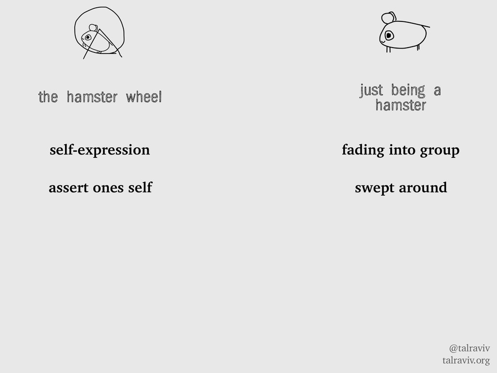 @talraviv talraviv.org the hamster wheel self-e...