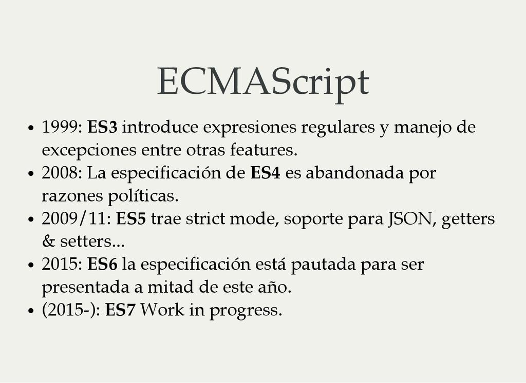 ECMAScript 1999: ES3 introduce expresiones regu...