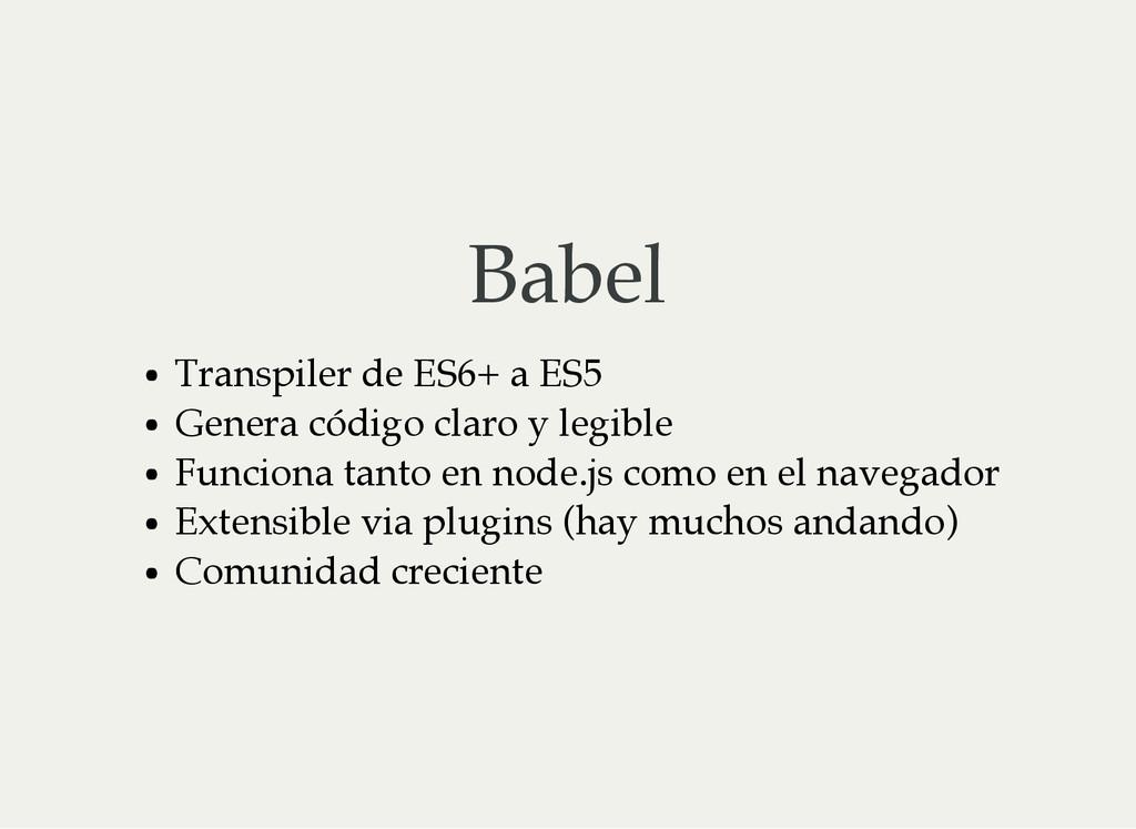 Babel Transpiler de ES6+ a ES5 Genera código cl...