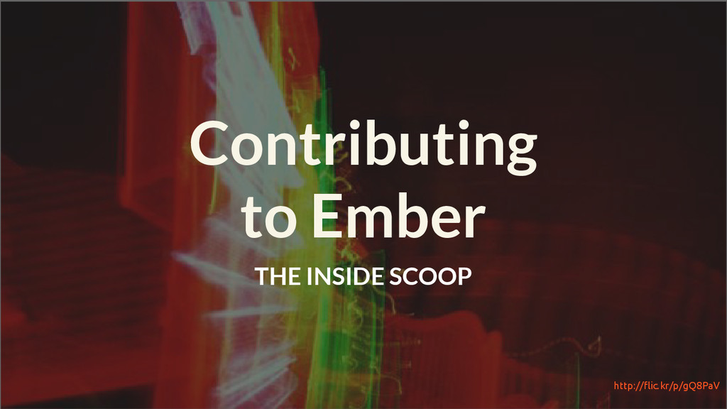 Contributing to Ember THE INSIDE SCOOP http://f...