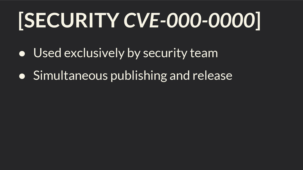 [SECURITY CVE-000-0000] ● Used exclusively by s...