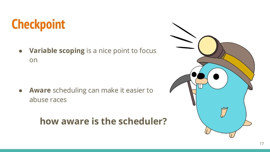 Checkpoint ● Variable scoping is a nice point t...
