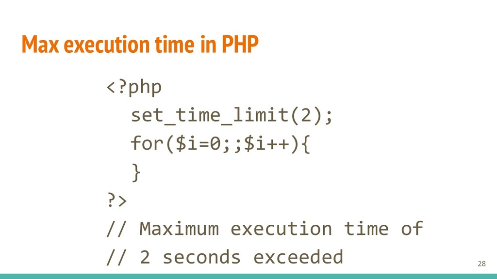 Max execution time in PHP <?php set_time_limit(...