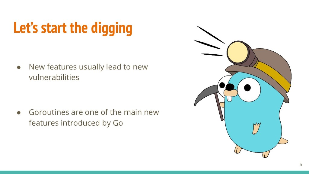 Let's start the digging ● New features usually ...