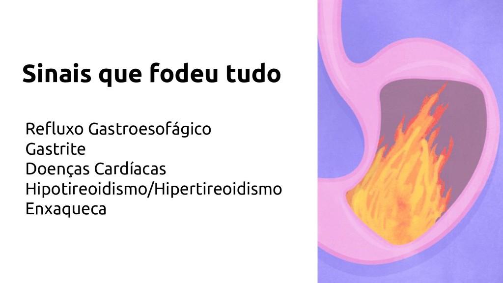 Refluxo Gastroesofágico Gastrite Doenças Cardíac...