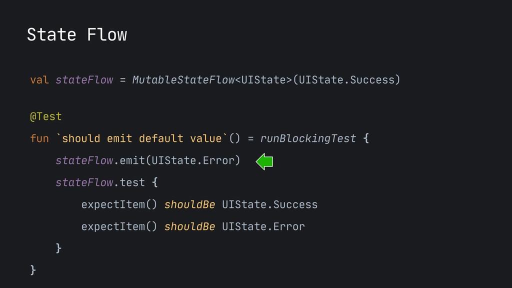 val stateFlow = MutableStateFlow<UIState>(UISta...