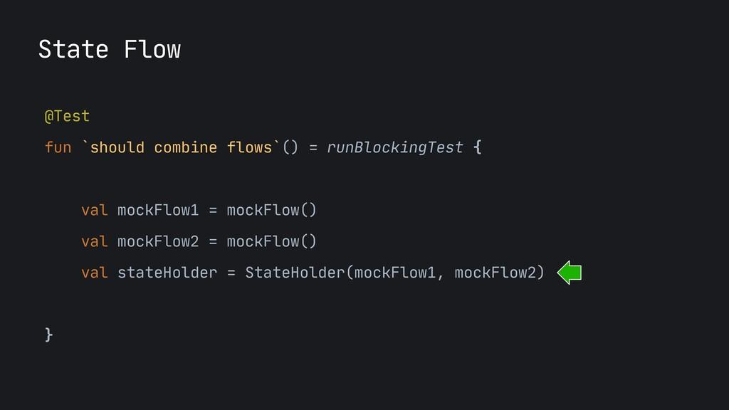 @Test  fun `should combine flows`() = runBlocki...