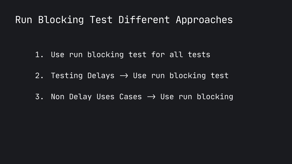 Run Blocking Test Different Approaches 1. Use r...