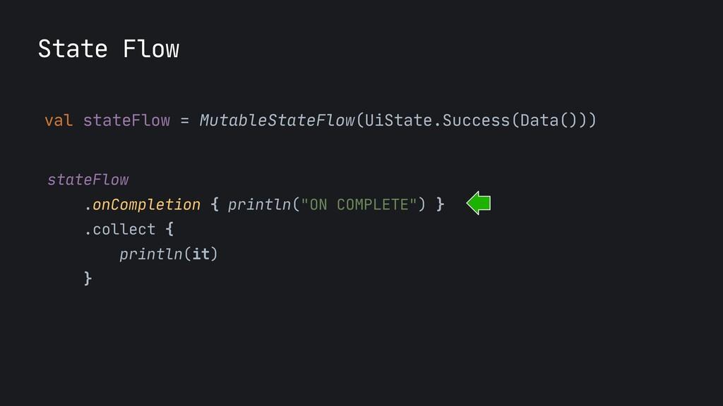 val stateFlow = MutableStateFlow(UiState.Succes...