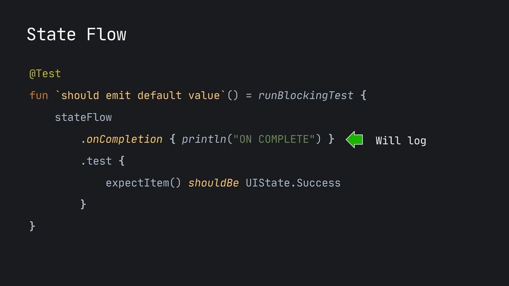 @Test  fun `should emit default value`() = runB...