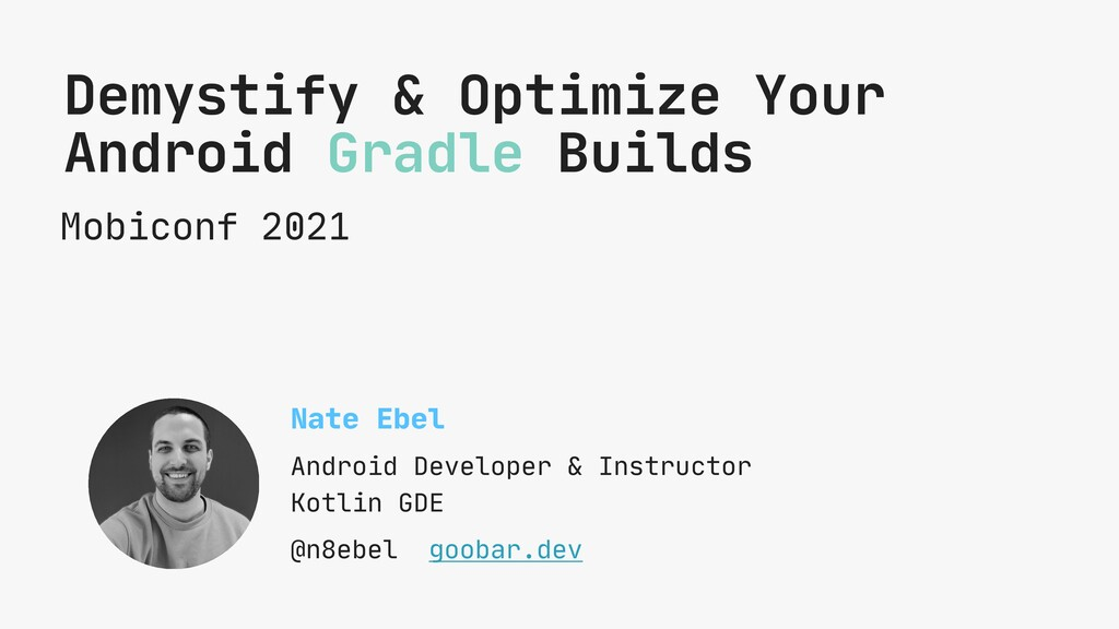 Mobiconf 2021 Demystify & Optimize Your Android...