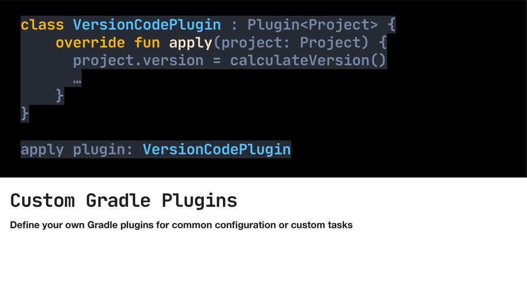 Custom Gradle Plugins De fi ne your own Gradle ...