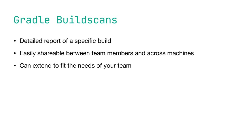 Gradle Buildscans • Detailed report of a speci ...