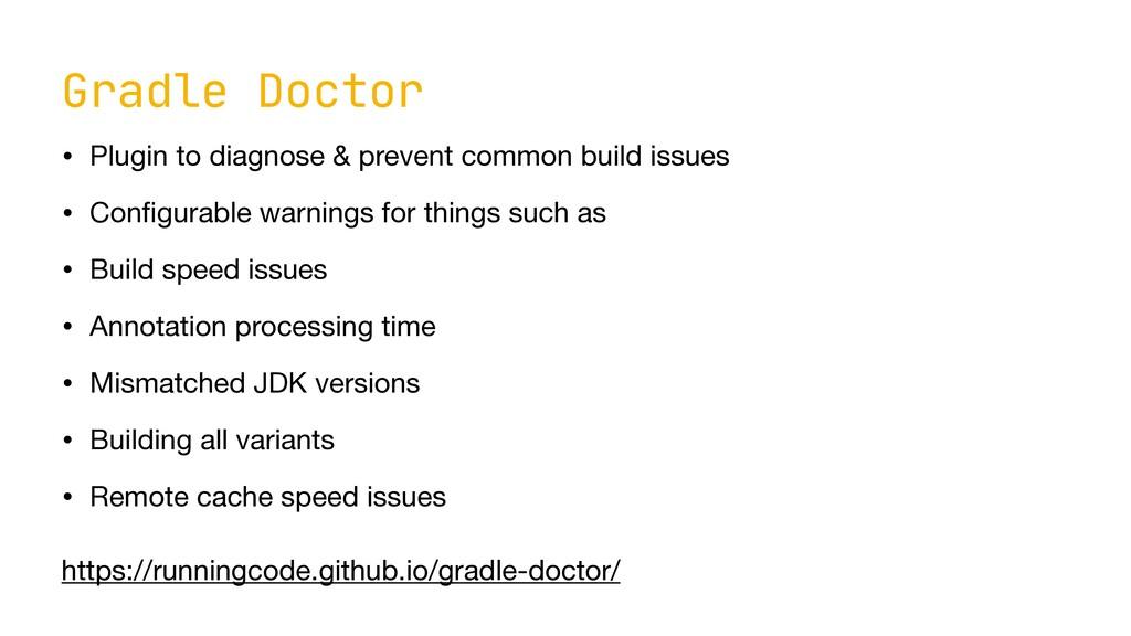 Gradle Doctor • Plugin to diagnose & prevent co...