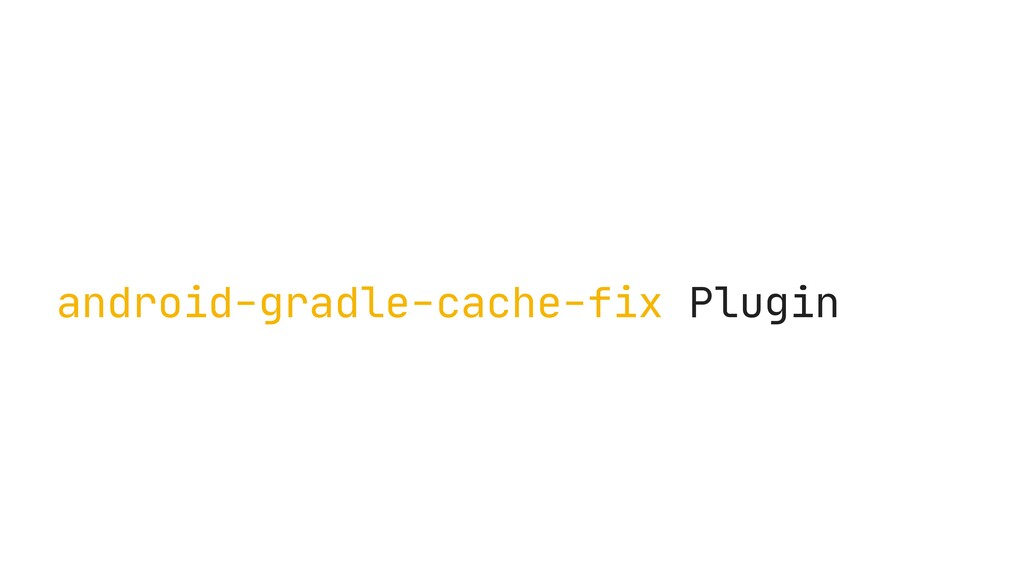 android-gradle-cache-fix Plugin