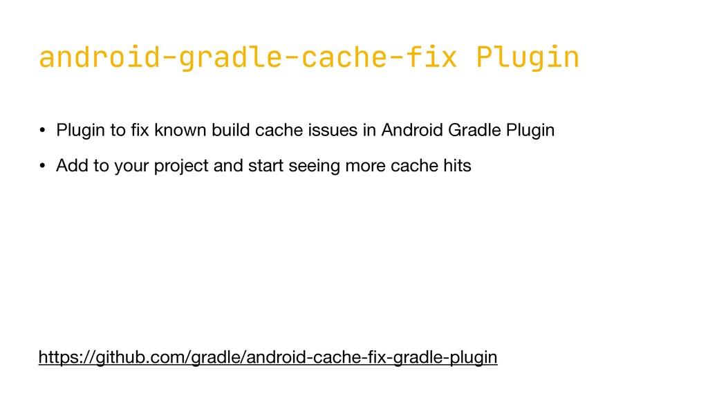 android-gradle-cache-fix Plugin • Plugin to fi ...