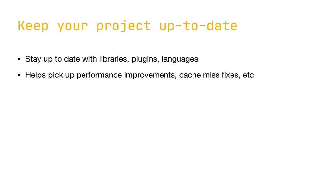 Keep your project up-to-date • Stay up to date ...