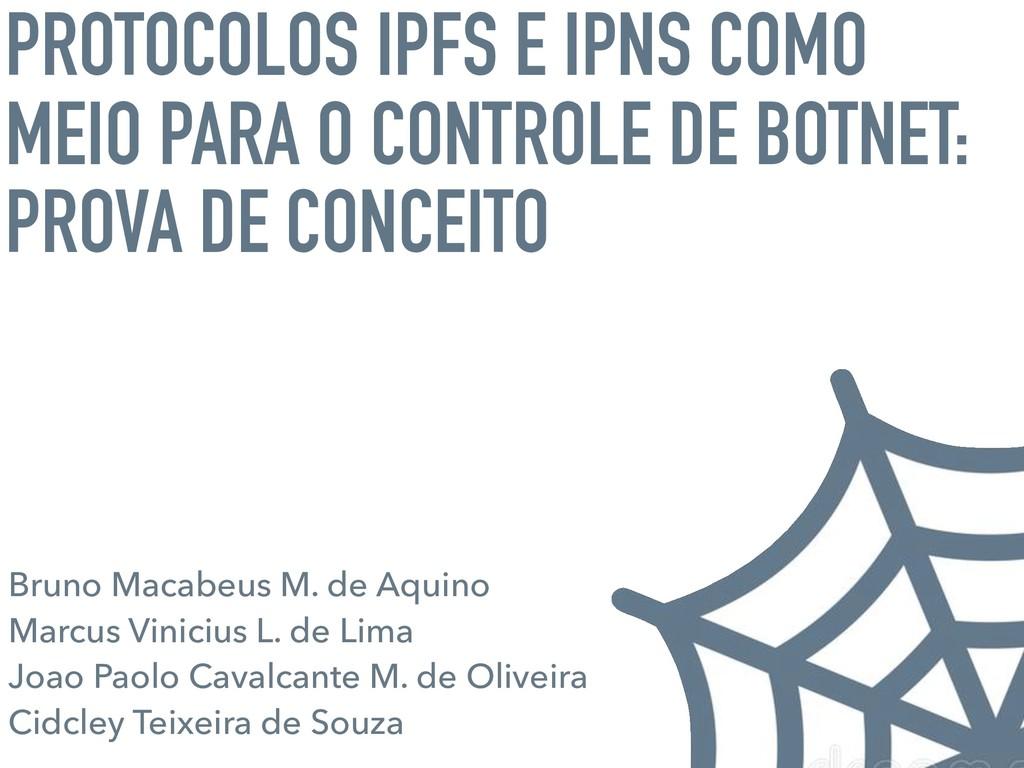 PROTOCOLOS IPFS E IPNS COMO MEIO PARA O CONTROL...