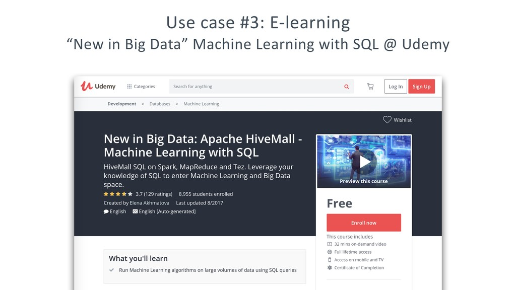 """Use case #3: E-learning """"New in Big Data"""" Machi..."""