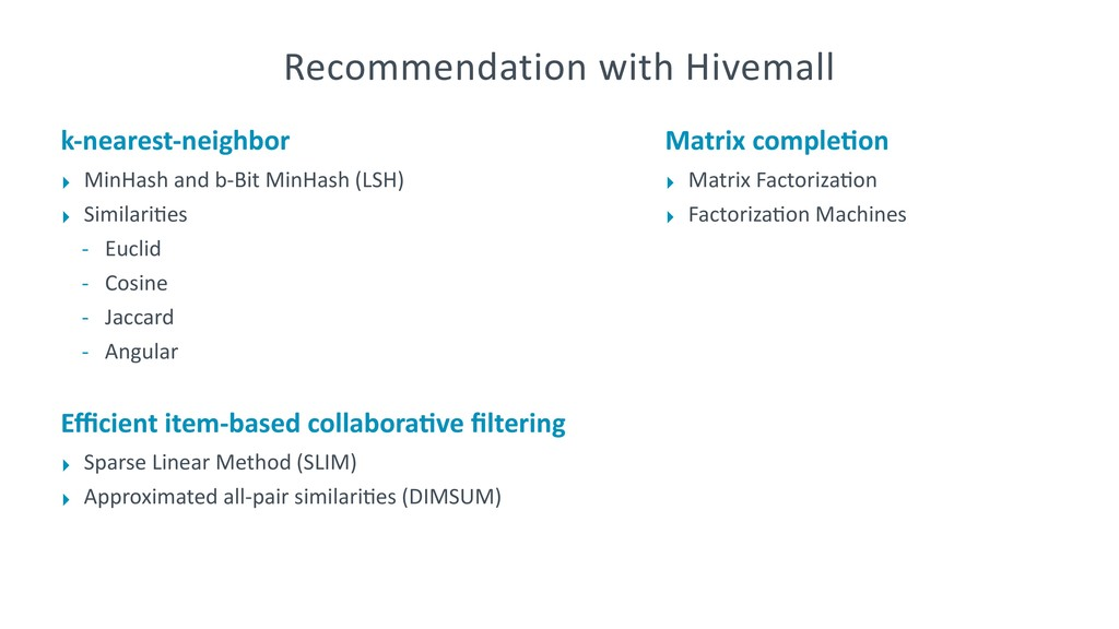 Recommendation with Hivemall k-nearest-neighbor...