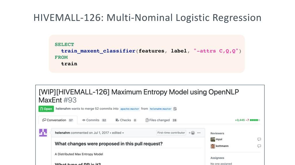 HIVEMALL-126: Multi-Nominal Logistic Regression...