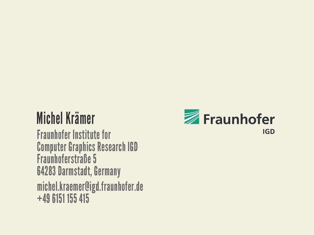 Michel3Krämer Fraunhofer3Institute3for Computer...