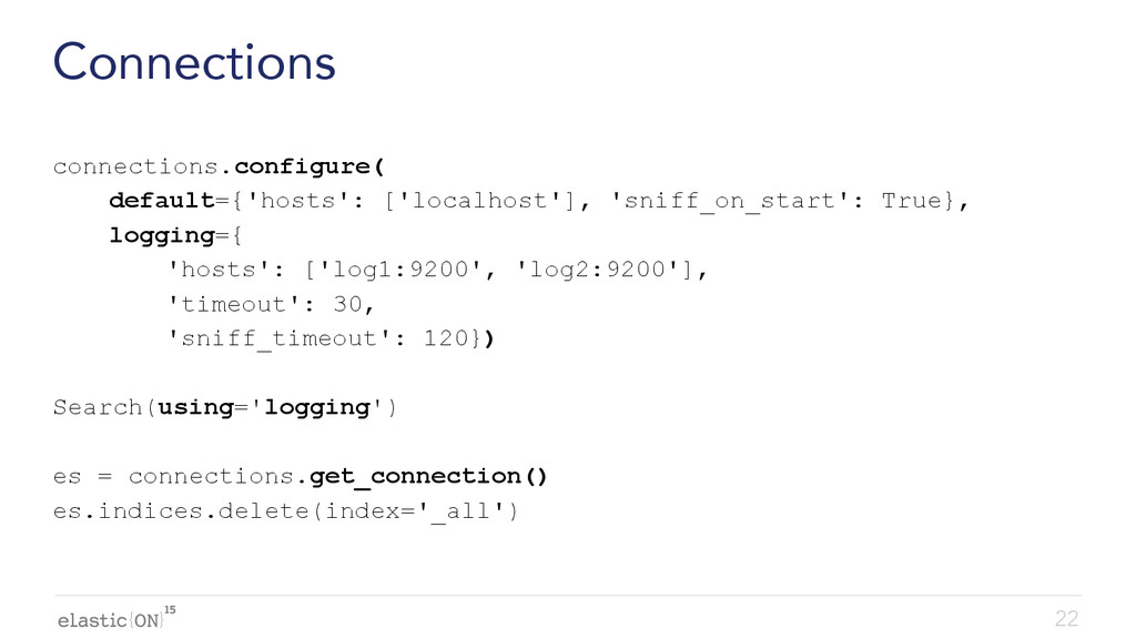 { } Connections connections.configure( default=...