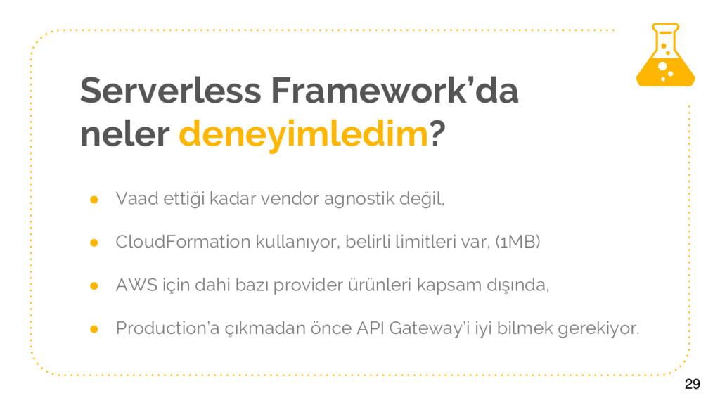 Serverless Framework'da neler deneyimledim? ● V...