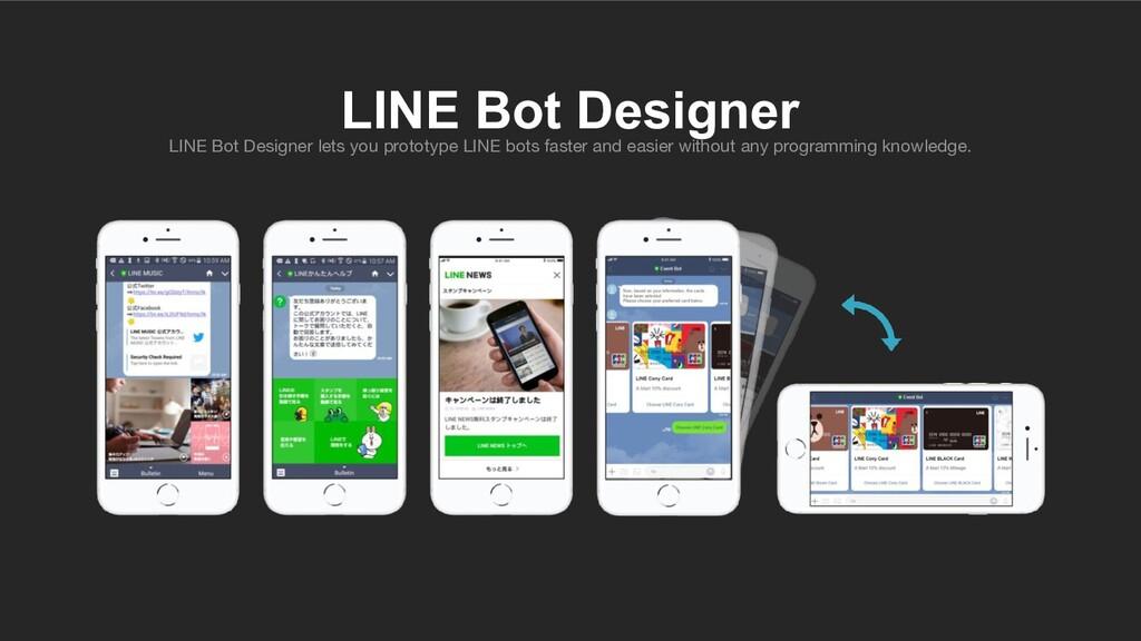 LINE Bot Designer lets you prototype LINE bots ...
