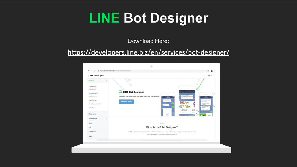 LINE Bot Designer Download Here: