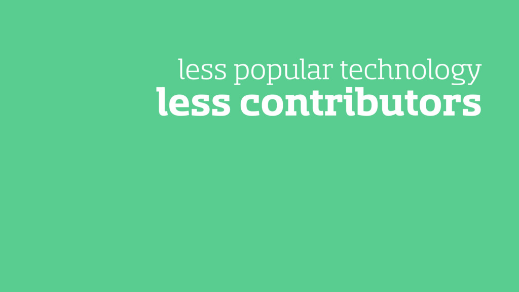 less contributors less popular technology