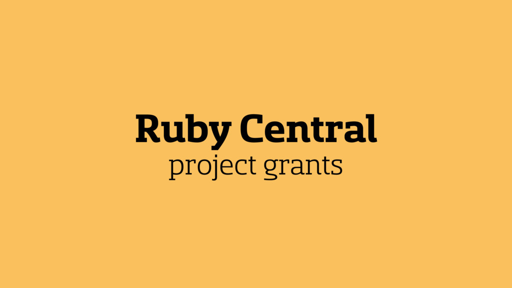 Ruby Central project grants