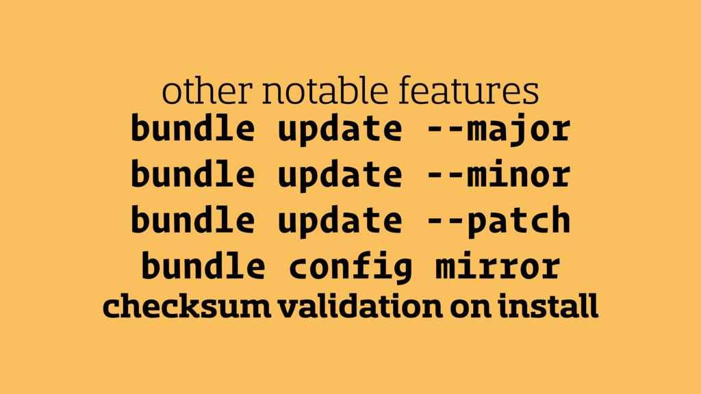bundle update --major bundle update --minor bun...