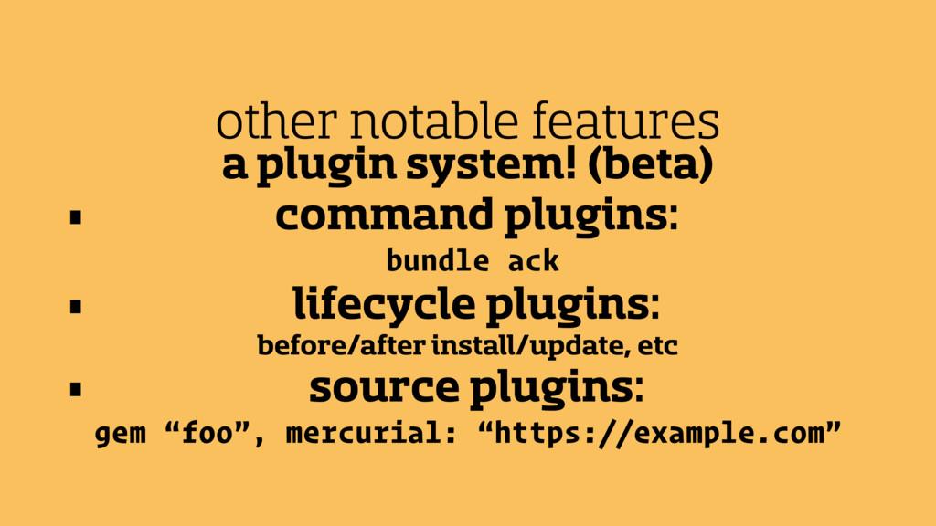 a plugin system! (beta) • command plugins: bund...