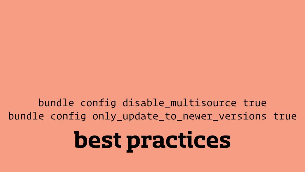 best practices bundle config disable_multisourc...