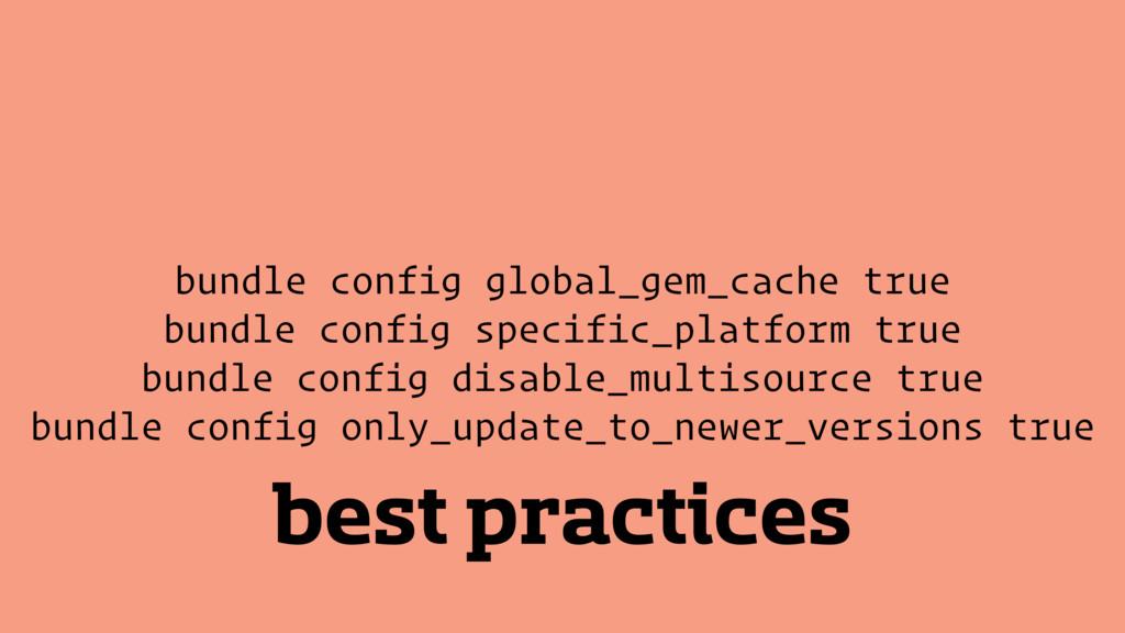 best practices bundle config global_gem_cache t...