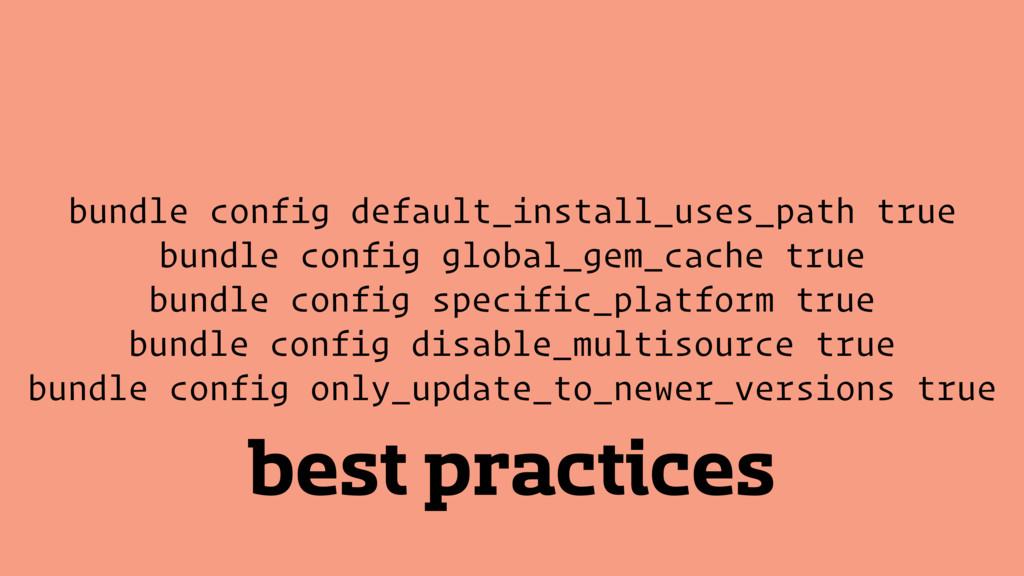 best practices bundle config default_install_us...
