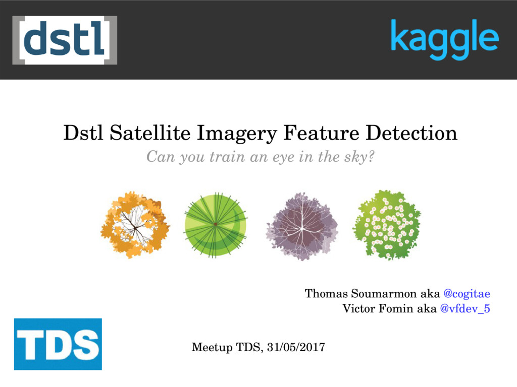Dstl Satellite Imagery Feature Detection Can yo...