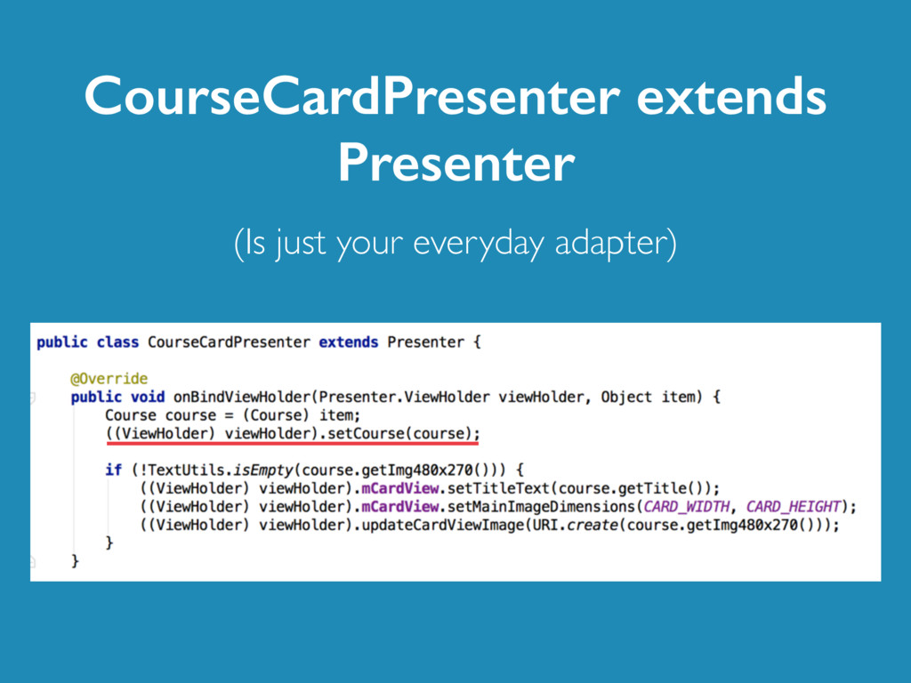 CourseCardPresenter extends Presenter (Is just ...