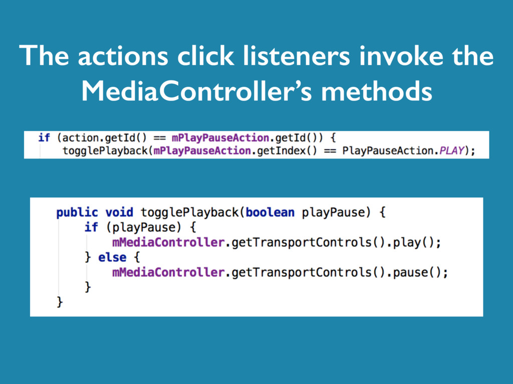 The actions click listeners invoke the MediaCon...