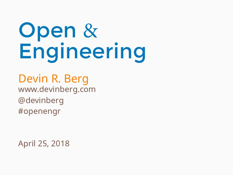 Open & Engineering Devin R. Berg www.devinberg....