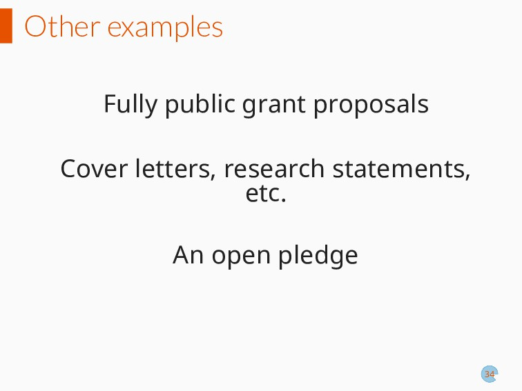 Other examples Fully public grant proposals Cov...