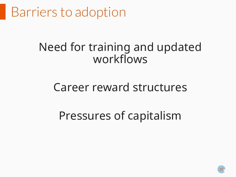 Barriers to adoption Need for training and upda...