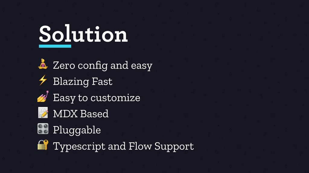 Zero config and easy ⚡ Blazing Fast  Easy to cu...