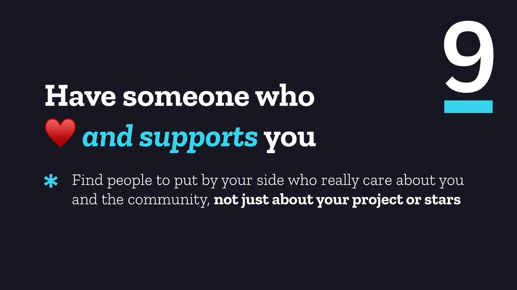 Have someone who ♥ and supports you Find people...