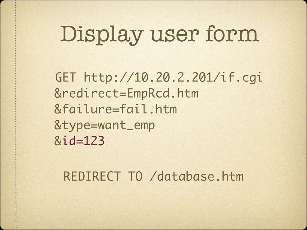 Display user form GET http://10.20.2.201/if.cgi...
