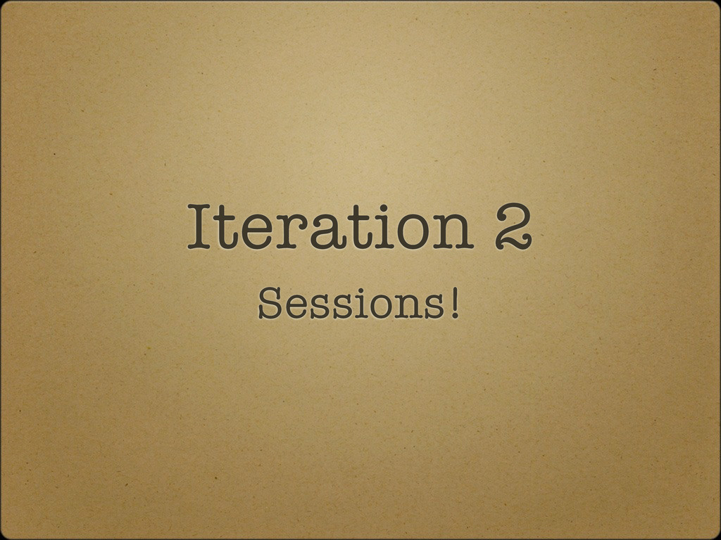 Iteration 2 Sessions!