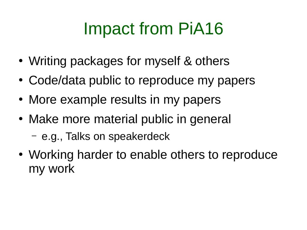 Impact from PiA16 ● Writing packages for myself...