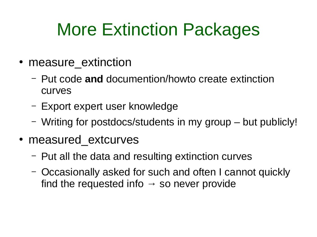 More Extinction Packages ● measure_extinction –...